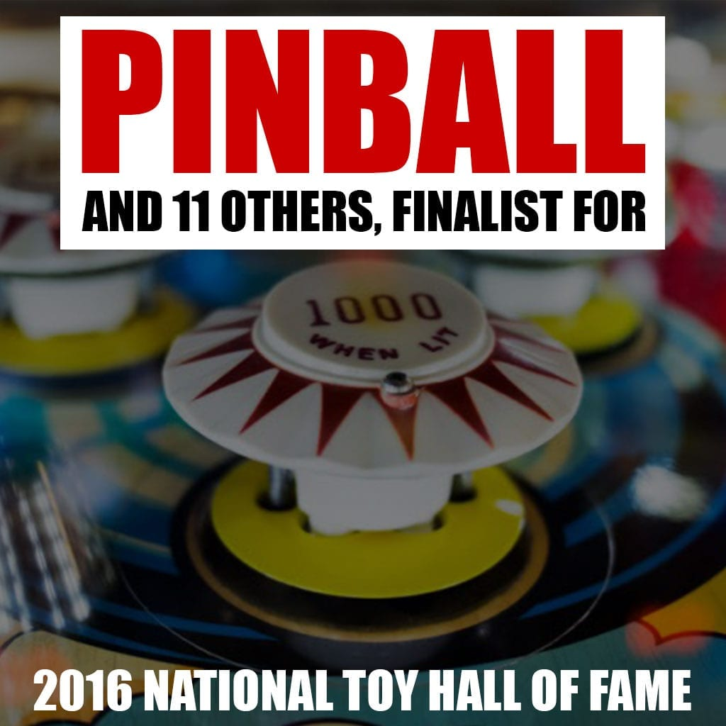 Finalist for 2016 National Toy Hall of Fame